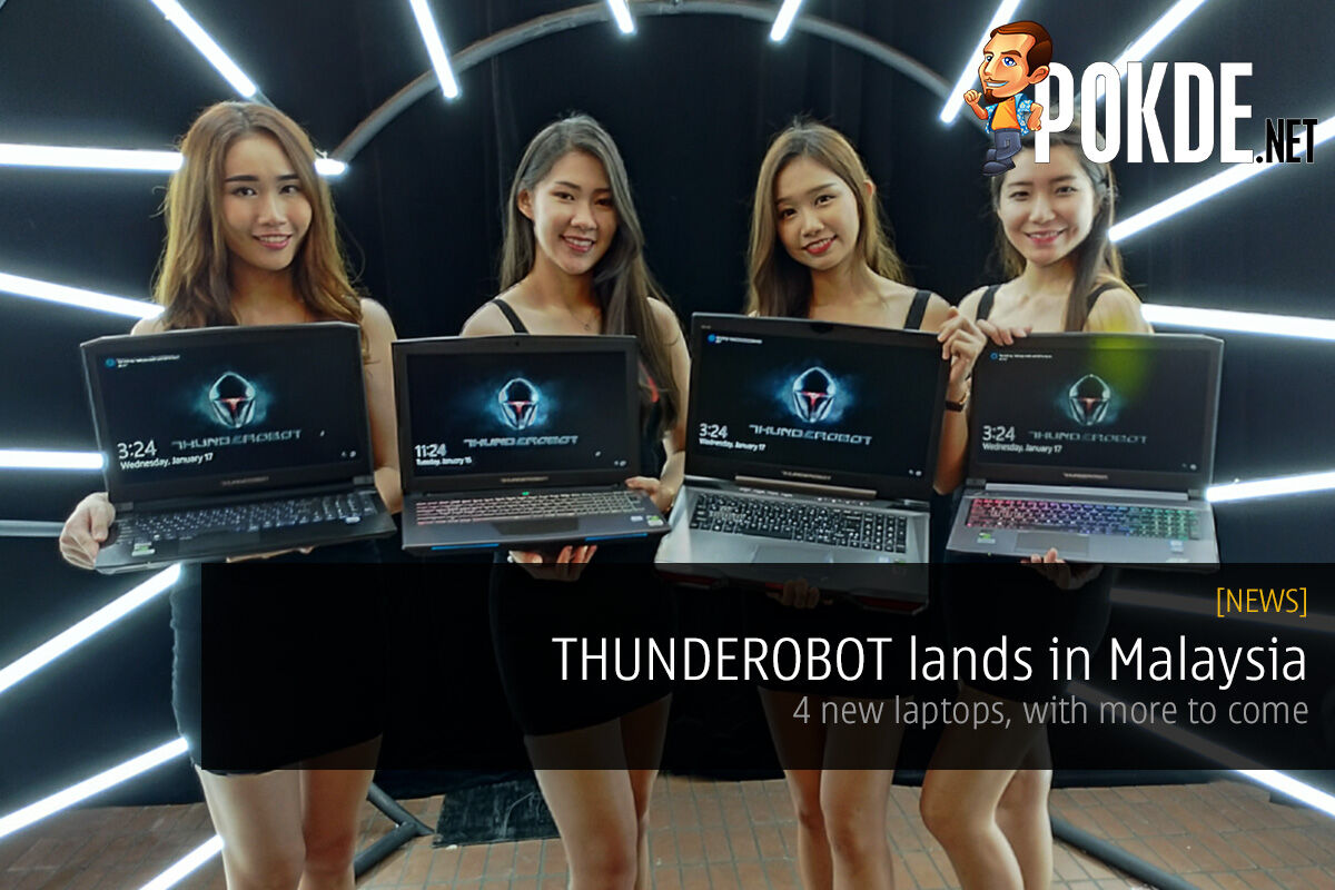 THUNDEROBOT lands in Malaysia — 4 new laptops, with more to come 29