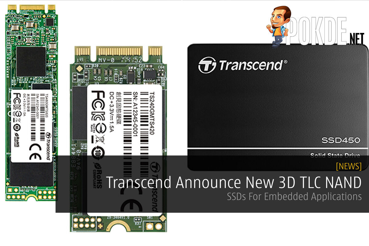 Transcend Announce New 3D TLC NAND - SSDs For Embedded Applications 31
