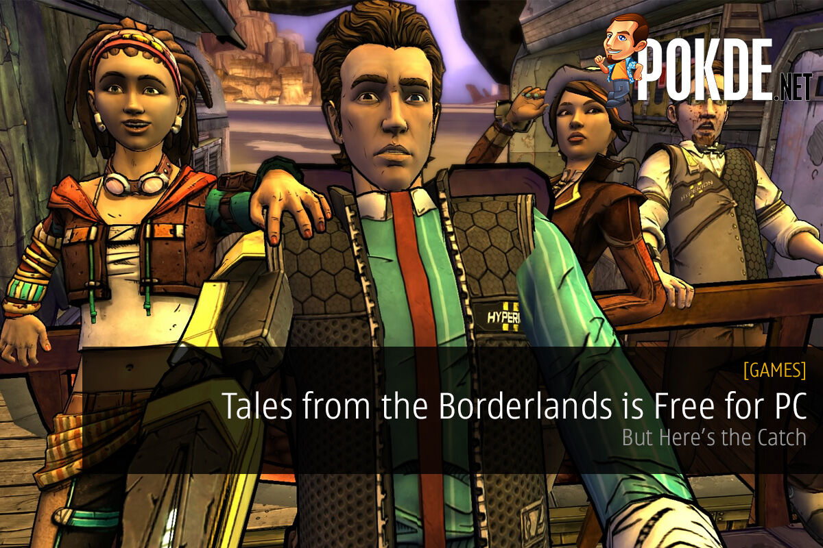 Tales from the Borderlands is Free for PC