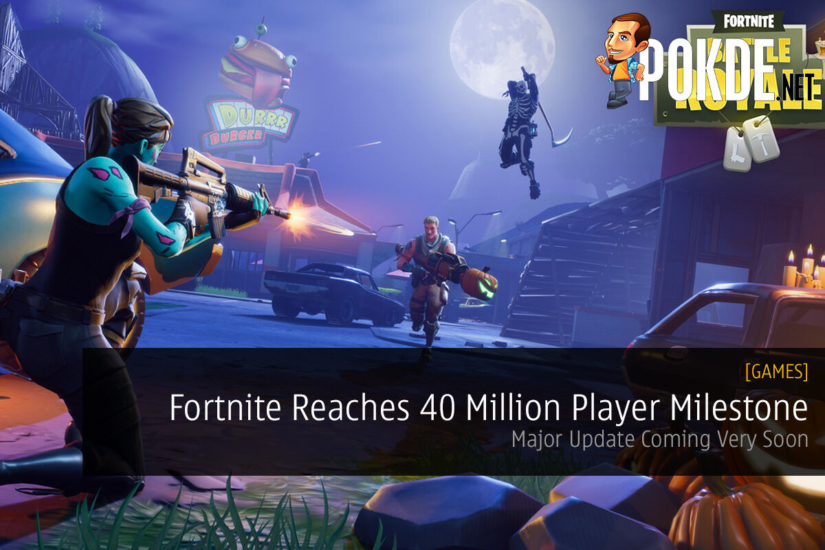 Fortnite Reaches 40 Million Player Milestone; Major Update Coming Very Soon 23
