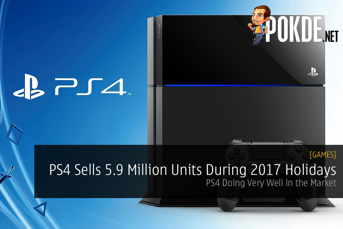 PlayStation 4 Sells 5.9 Million Units During 2017 Holiday Season; PS4 Doing Very Well in the Market 37