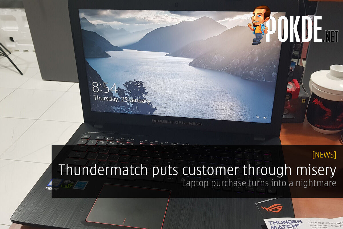 Thundermatch puts customer through misery; Laptop purchase turns into a nightmare! 23
