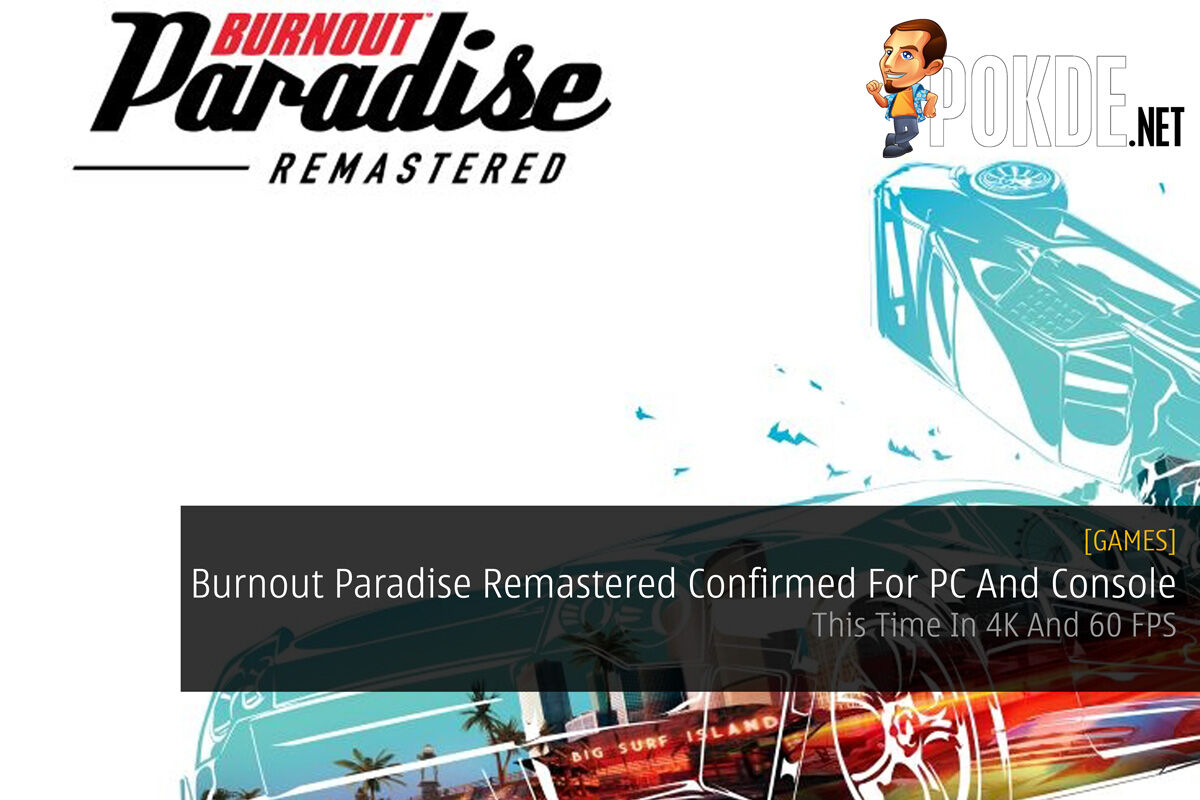 Burnout Paradise Remastered Confirmed For PC And Console - This Time In 4K And 60 FPS 20