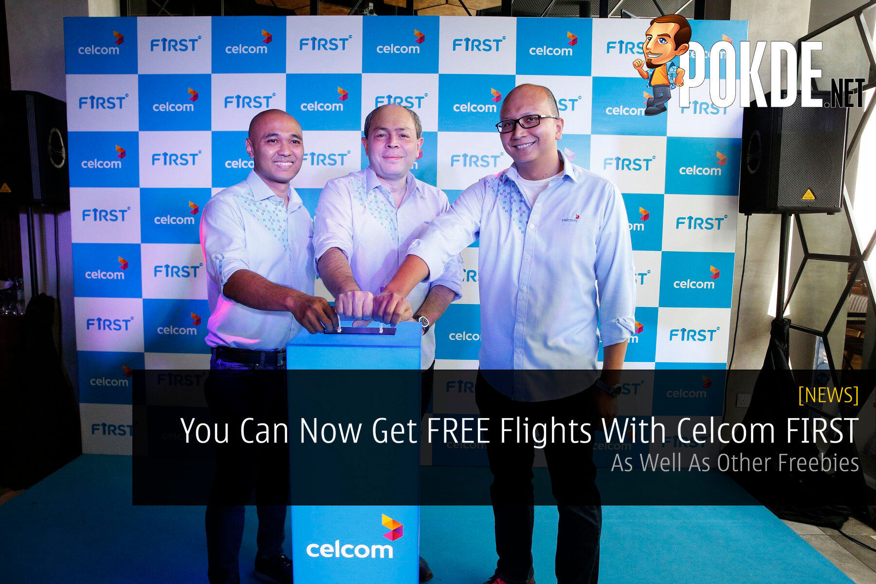You Can Now Get FREE Flights With Celcom FIRST As Well As Other Freebies 21