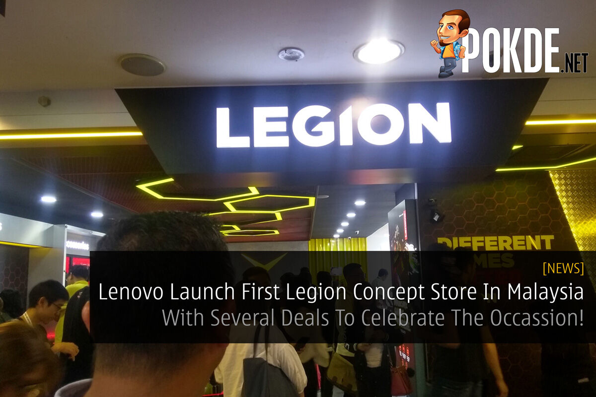 Lenovo Launch First Legion Concept Store In Malaysia - With Several Deals To Celebrate The Occassion! 26