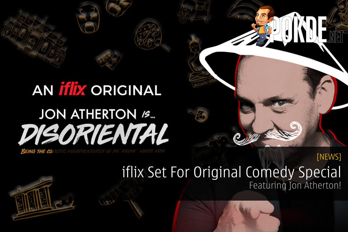 iflix Set For Original Comedy Special - Featuring Jon Atherton! 19