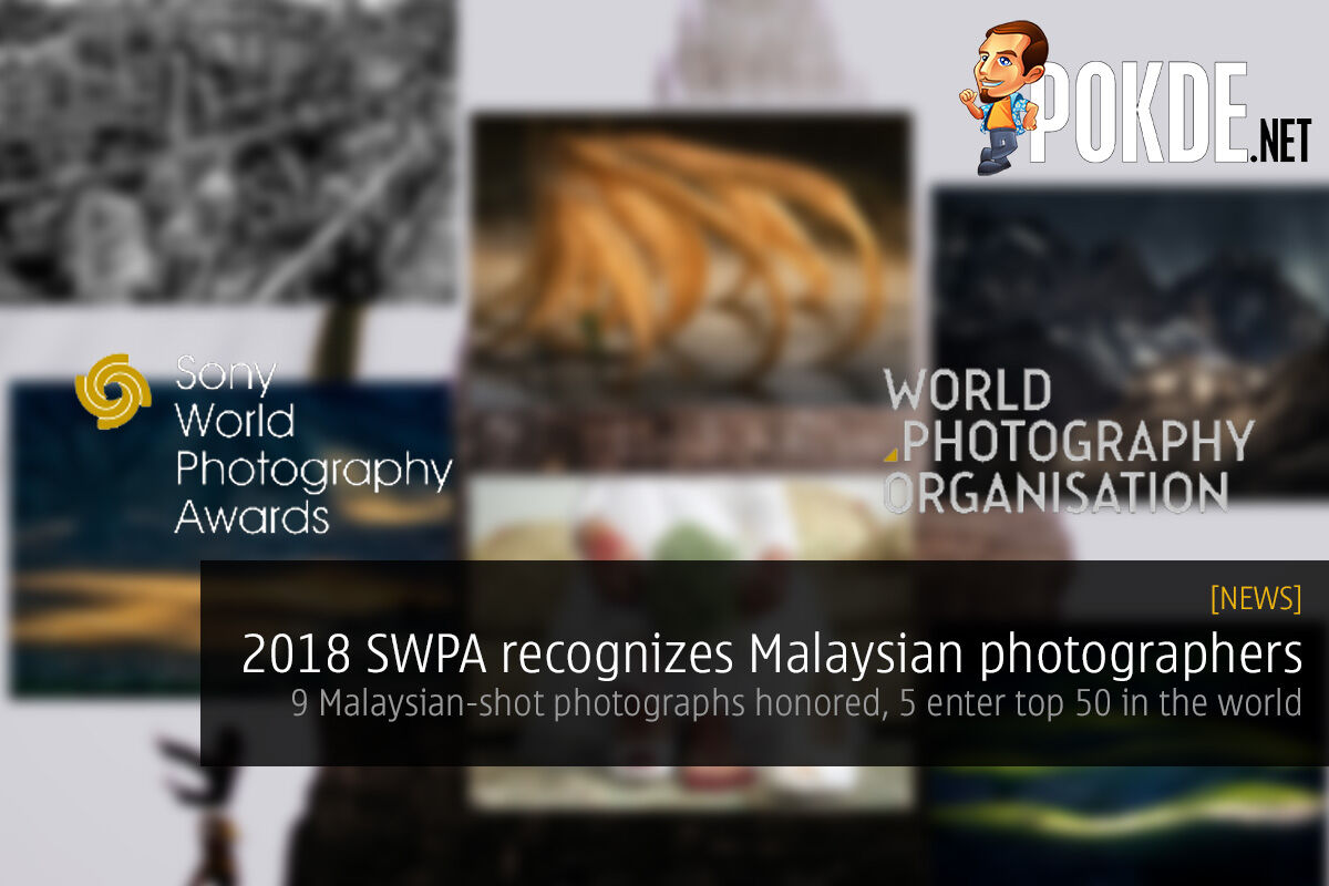2018 Sony World Photography Awards recognizes Malaysian photographers — 9 Malaysian-shot photographs honored, 5 enter top 50 in the world 27