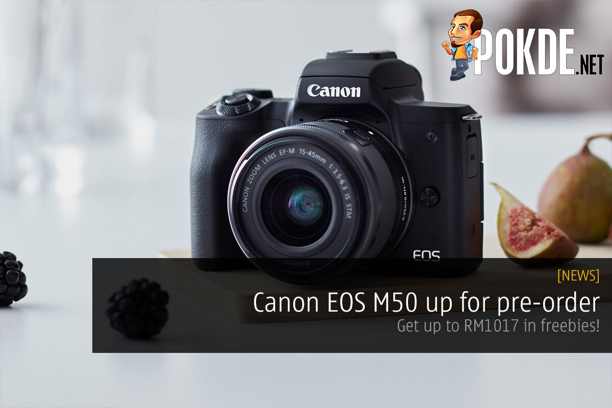 Canon EOS M50 up for pre-order — get up to RM1017 in freebies! 36