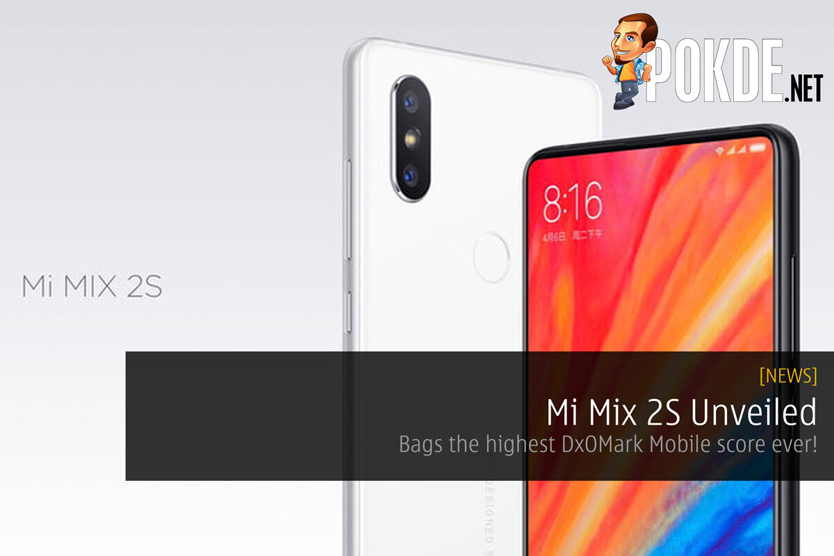 Mi Mix 2S Unveiled - Bags the highest DxOMark Mobile score ever! 26