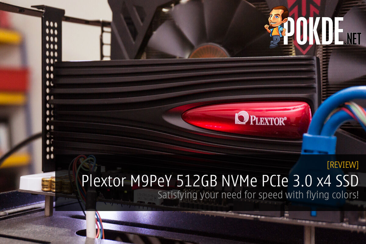 Plextor M9PeY 512GB NVMe PCIe SSD review — satisfying your need for speed with flying colors! 18