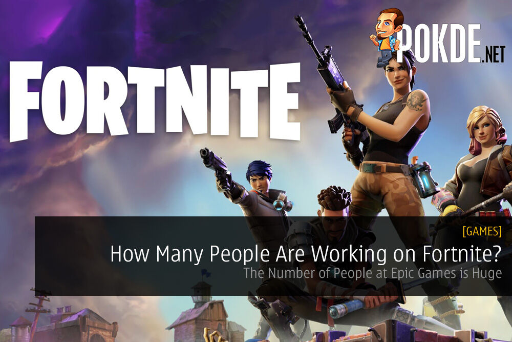 How Many People at Epic Games Are Working on Fortnite?