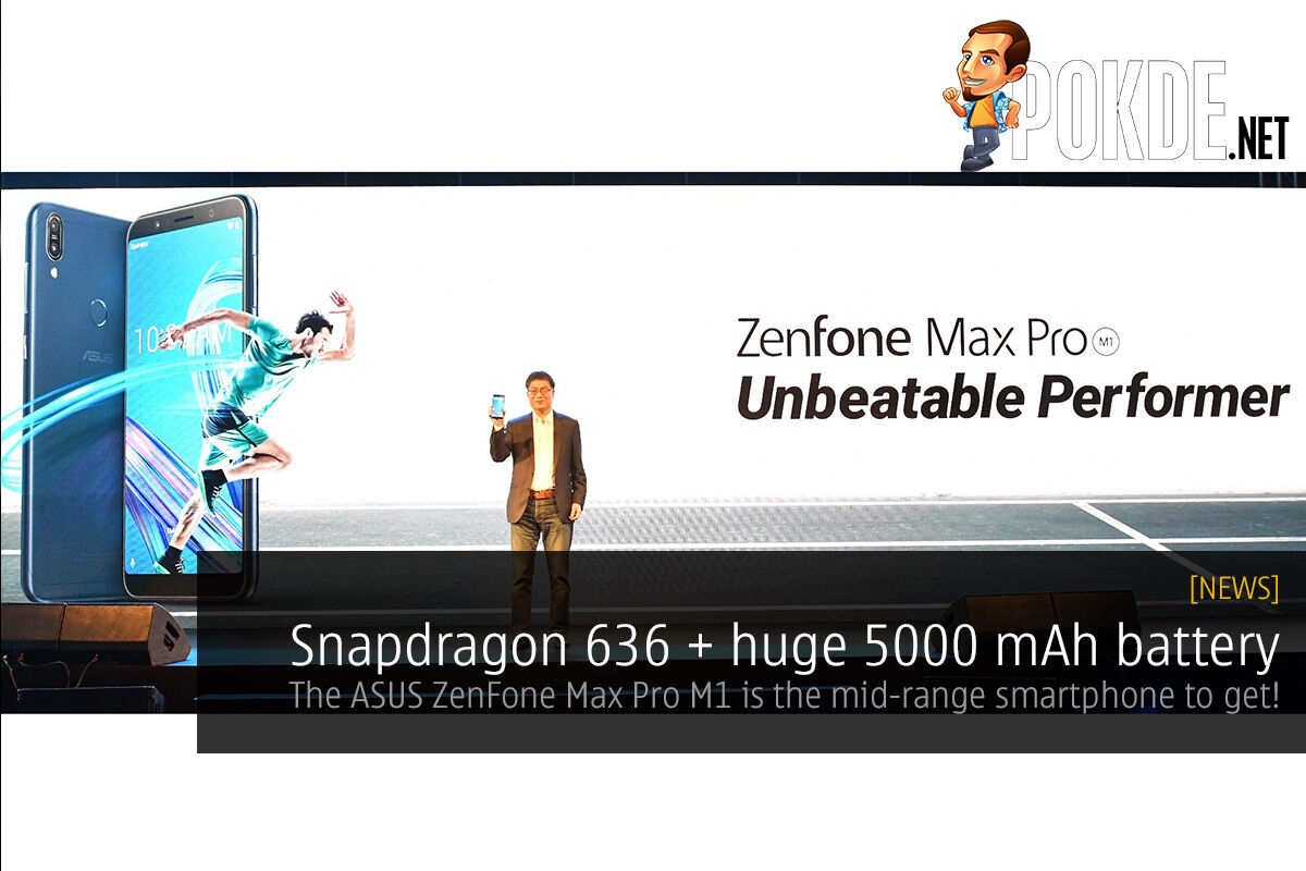 Snapdragon 636 + huge 5000 mAh battery, the ASUS ZenFone Max Pro M1 is the mid-range smartphone to get! 37