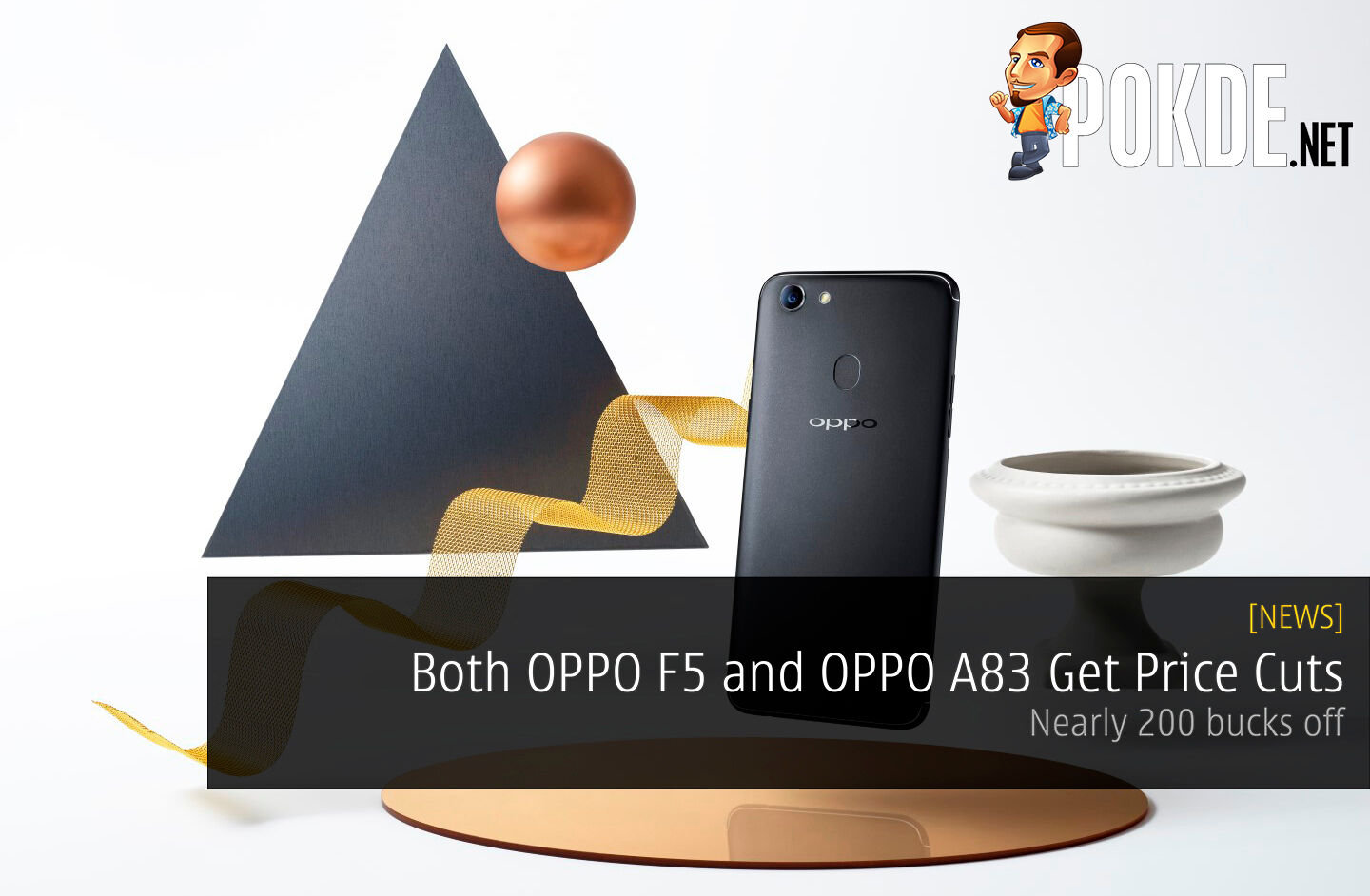 Both OPPO F5 and OPPO A83 Get Price Cuts - Nearly 200 bucks off 21