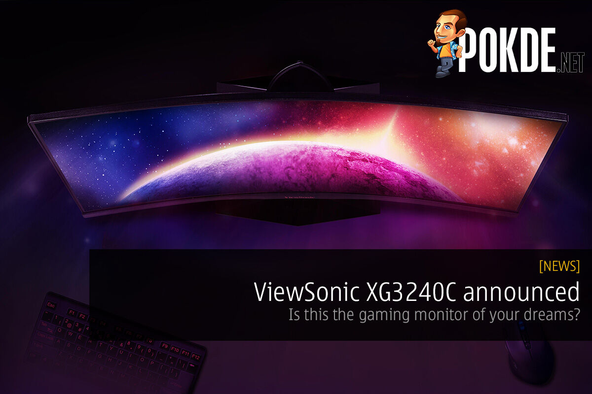 ViewSonic XG3240C announced — is this the gaming monitor of your dreams? 24