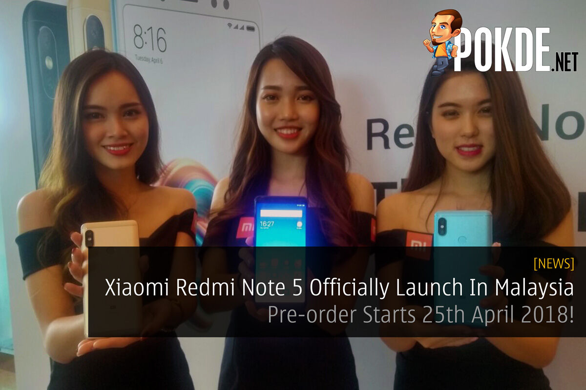 Xiaomi Redmi Note 5 Official Launch In Malaysia - Pre-order Starts 25th April 2018! 27