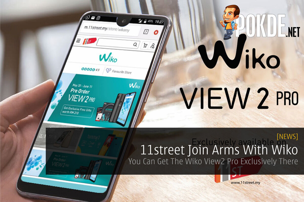 11street Join Arms With Wiko - You Can Get The Wiko View2 Pro Exclusively There 45
