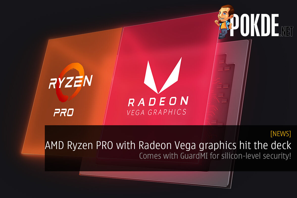 AMD Ryzen Pro with Radeon Vega graphics hit the deck — check out the 35W desktop APUs 22
