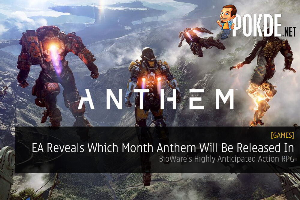 EA Reveals Which Month Anthem Will Be Released In - BioWare's Highly Anticipated Action RPG 18