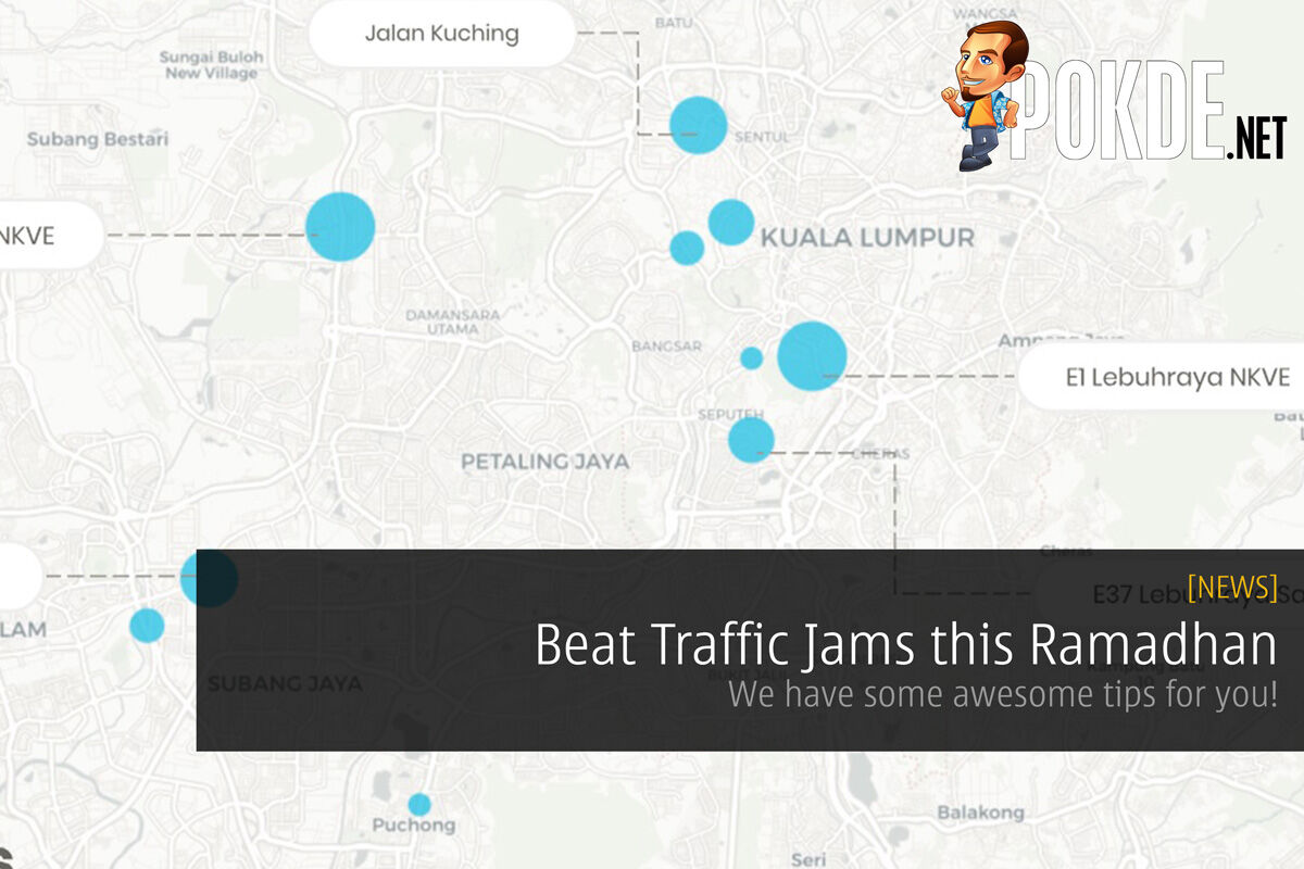 Beat Traffic Jams this Ramadhan - We have some awesome tips for you! 22