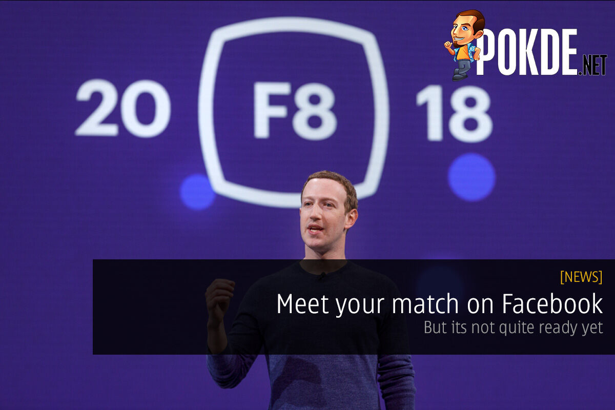 Meet your match on Facebook — but its not quite ready yet 20