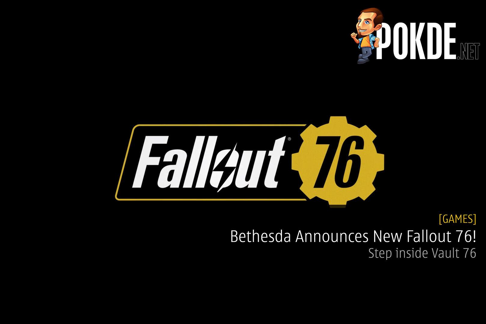 Bethesda Announces New Fallout 76! 29