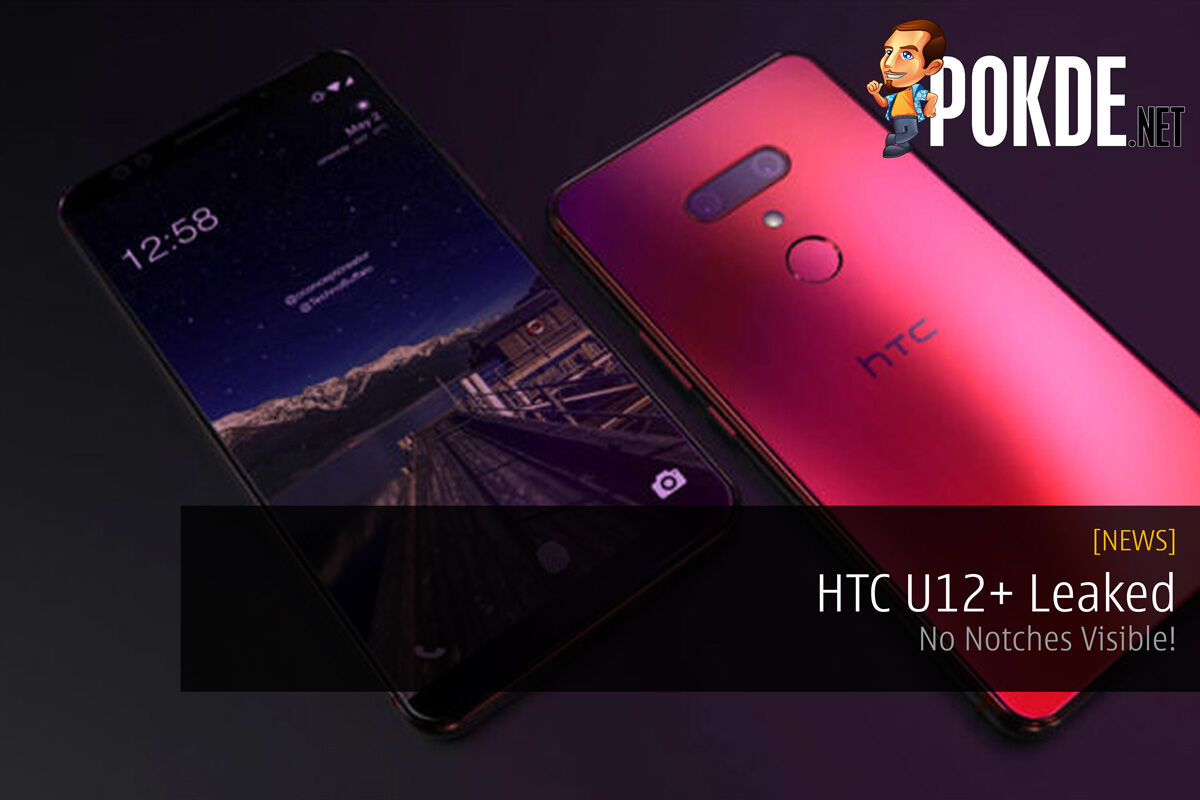 [Update 1] HTC U12+ Leaked - No Notches To Be Seen Anywhere! 27
