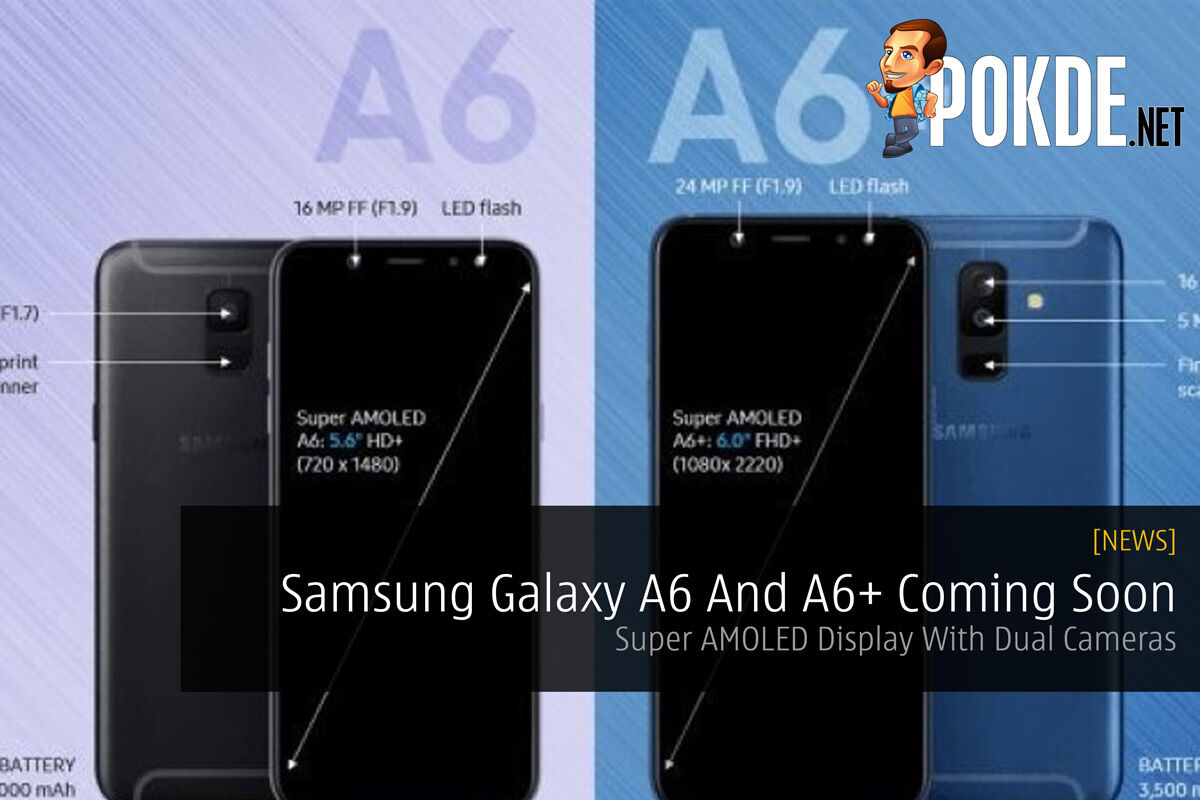 Samsung Galaxy A6 And A6+ Coming Soon - Super AMOLED Display With Dual Cameras 23