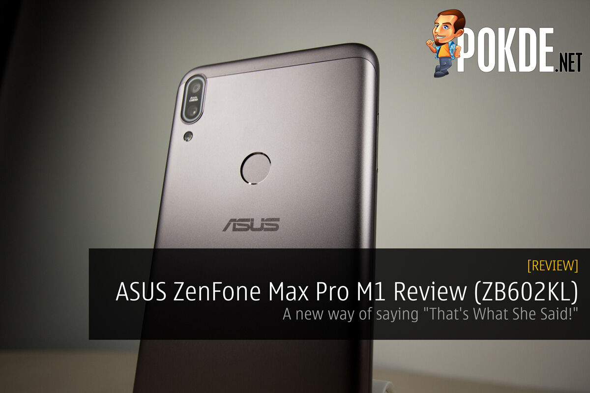 "ASUS ZenFone Max Pro M1 Review (ZB602KL) - A new way of saying ""That's What She Said!"" 21"