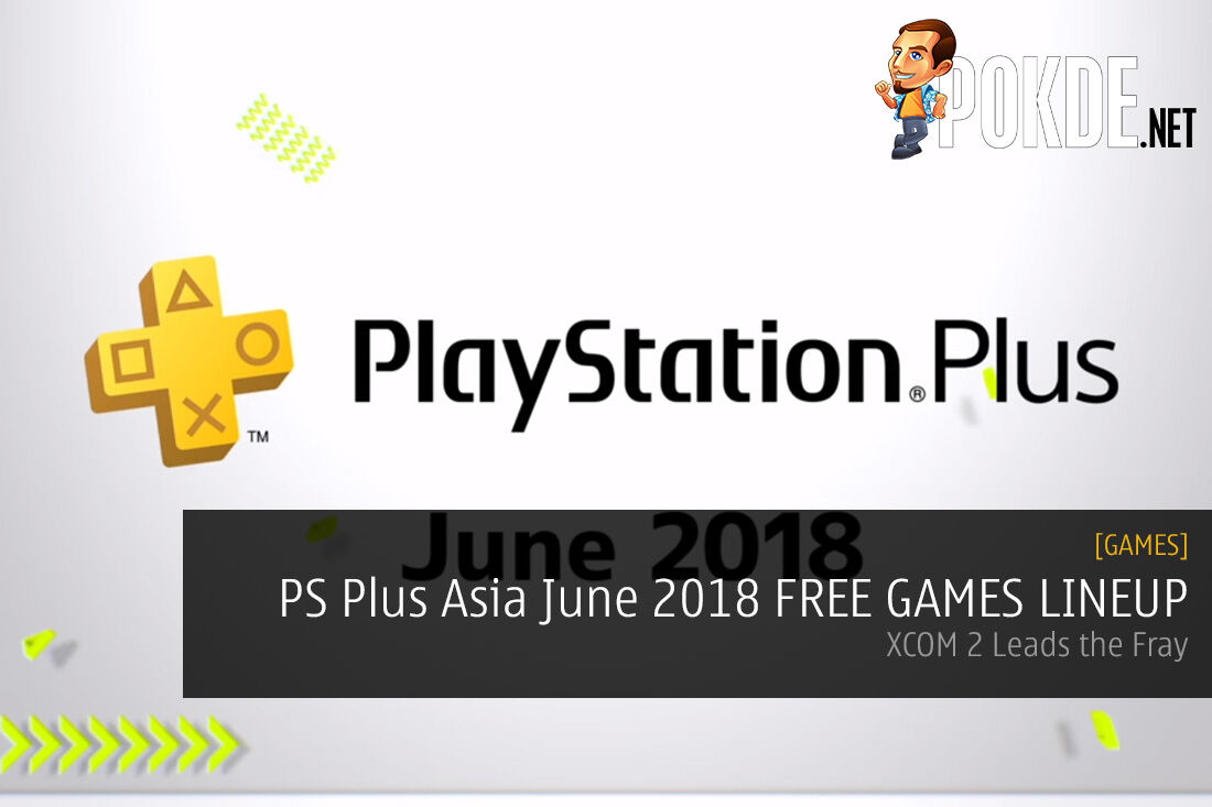 PS Plus Asia June 2018 FREE GAMES LINEUP - XCOM 2 Leads the Fray 25