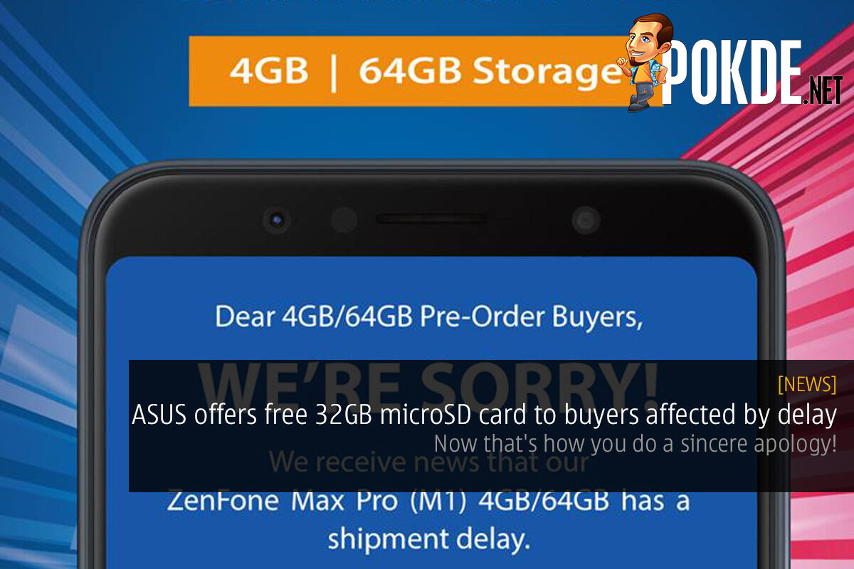 ASUS offers free 32GB microSD card to buyers affected by delay — now that's how you do a sincere apology! 26