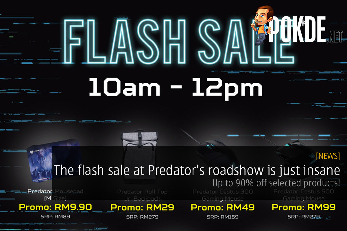 The flash sale at Predator's roadshow is just insane — up to 90% off selected products! 29
