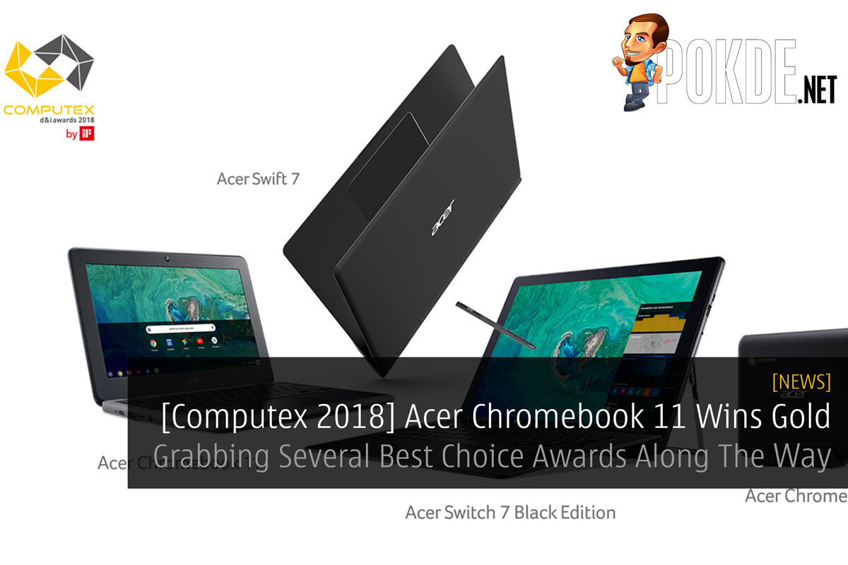 [Computex 2018] Acer Chromebook 11 Wins Gold - Grabbing Several Best Choice Awards Along The Way 26