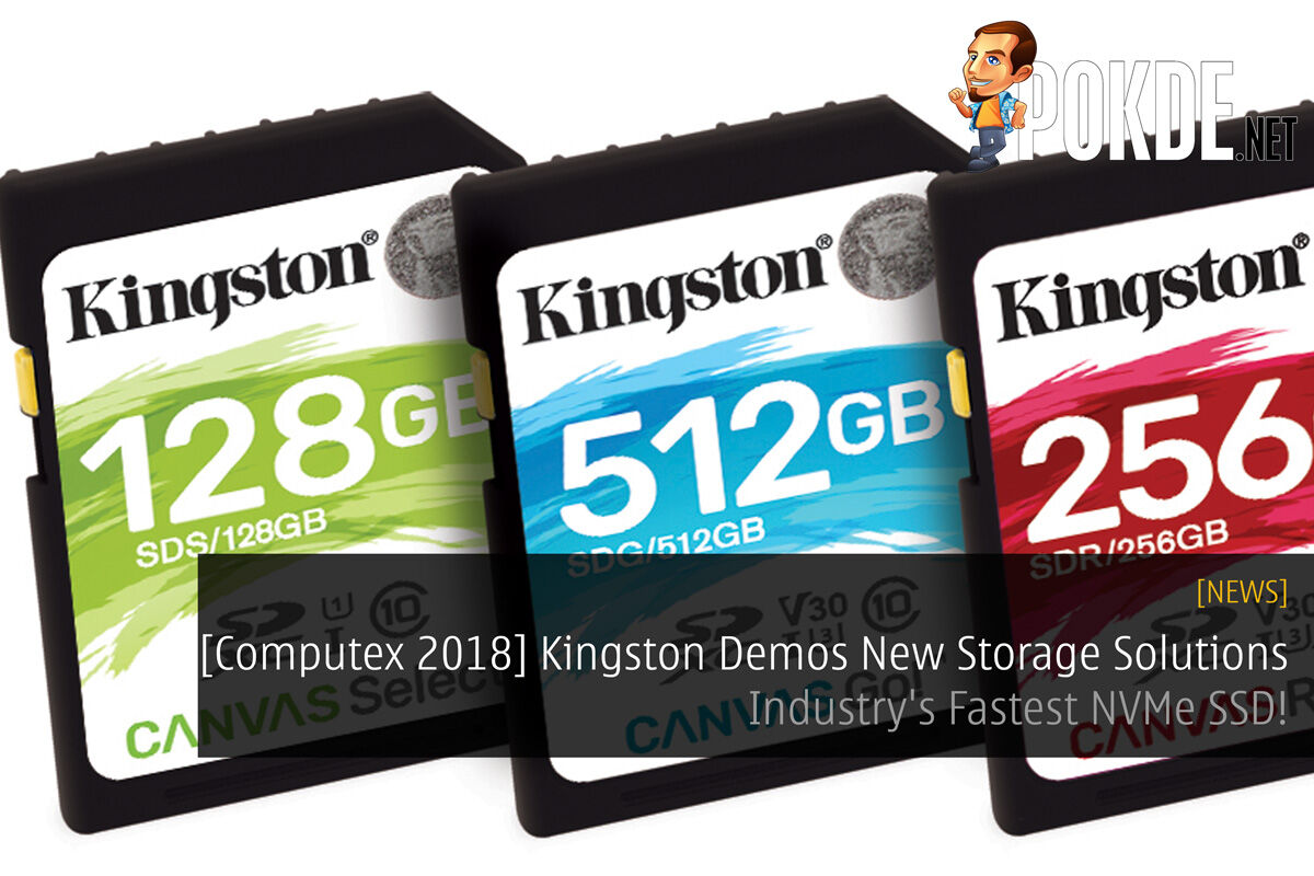 [Computex 2018] Kingston Demos New Storage Solutions — Industry's Fastest NVMe SSD! 36