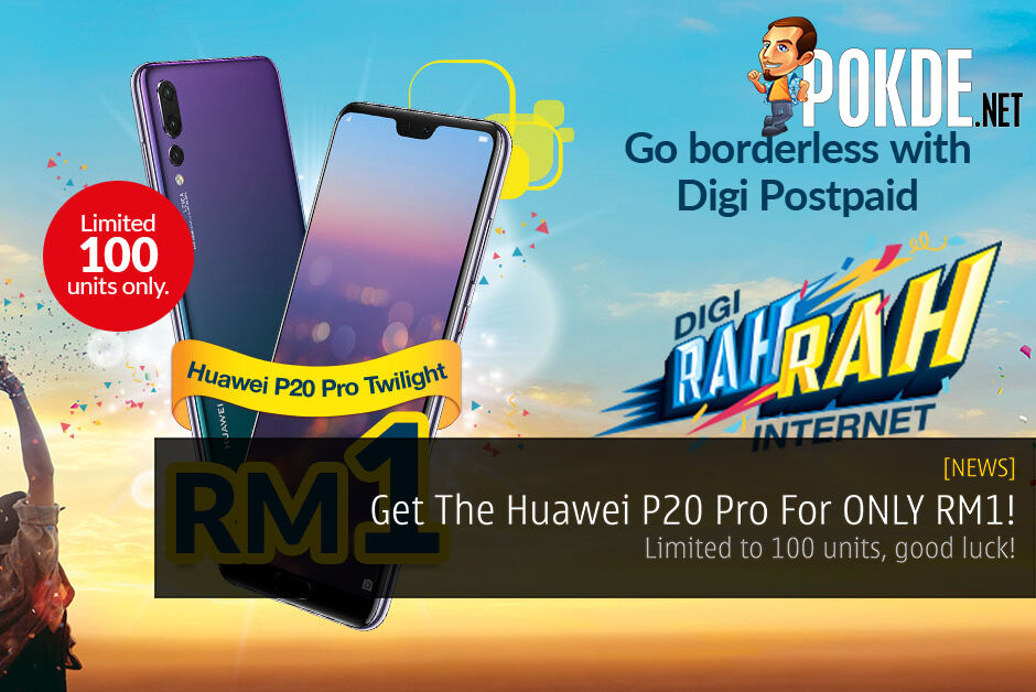 [UPDATE 2] Here's Your Chance To Get The Huawei P20 Pro For ONLY RM1! - Limited to 100 units only, good luck! 29