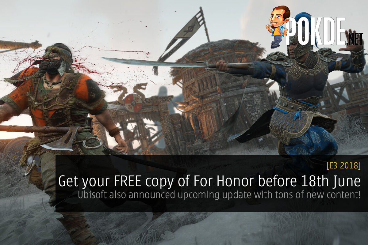 [E3 2018] Get your FREE copy of For Honor before 18th June — Ubisoft also announced upcoming update with tons of new content! 40