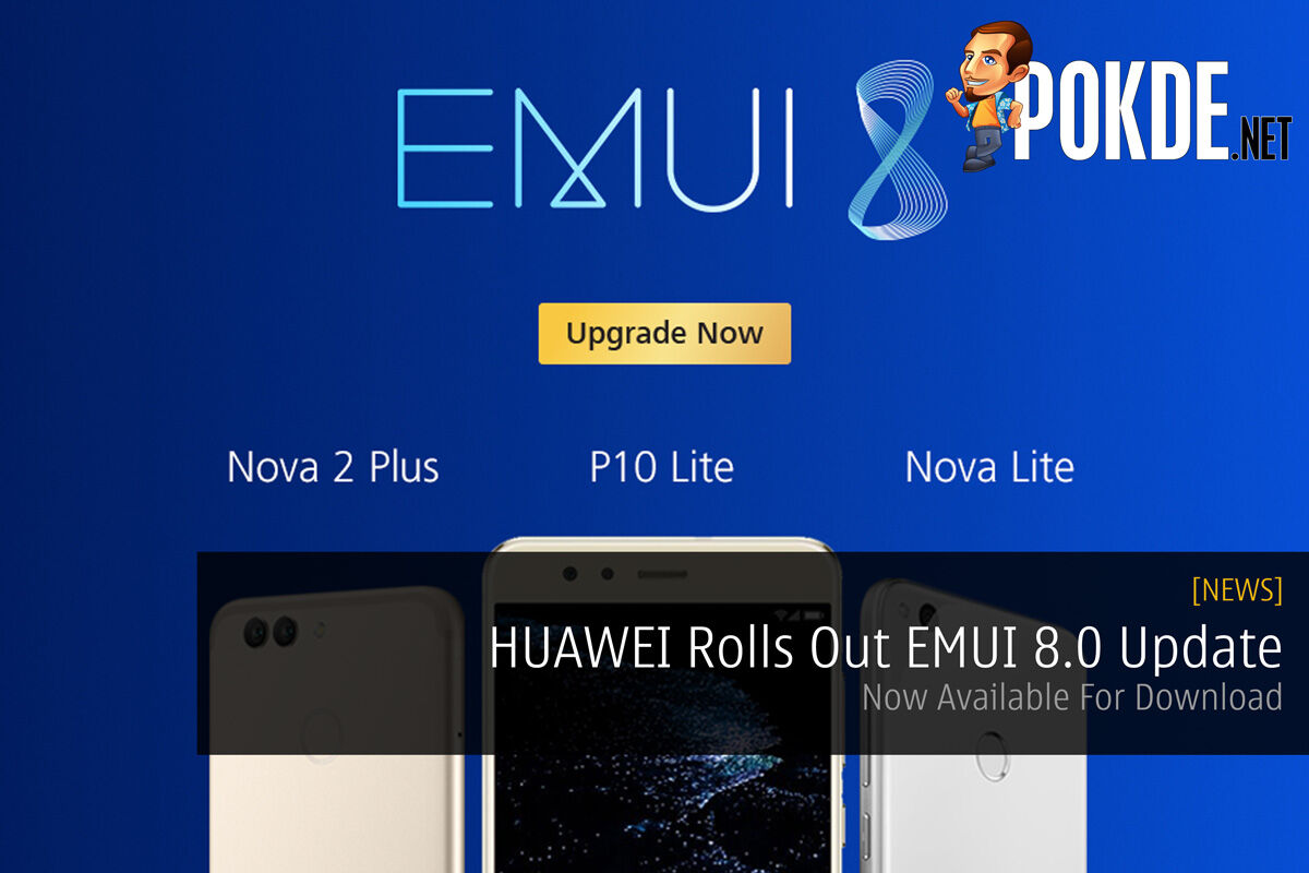 HUAWEI Rolls Out EMUI 8.0 Update — Now Available For Download 26