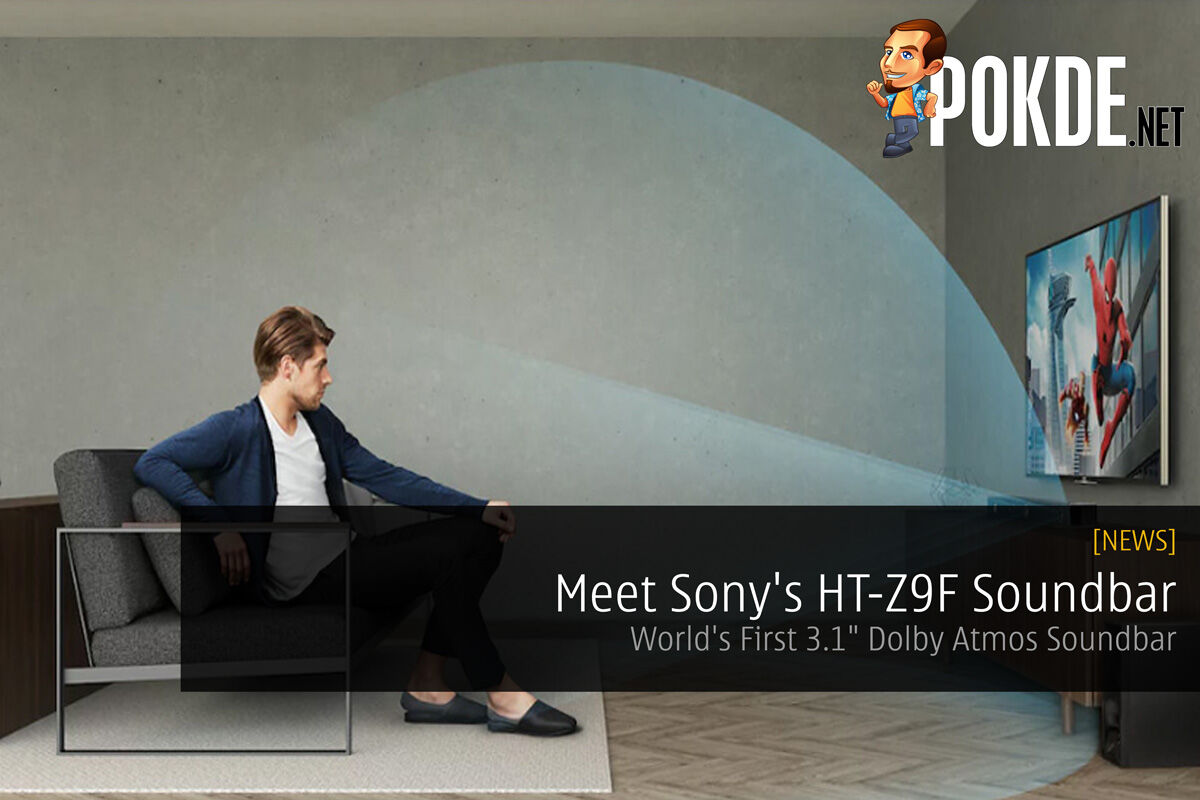 "Meet Sony's HT-Z9F Soundbar — World's First 3.1"" Dolby Atmos Soundbar 22"
