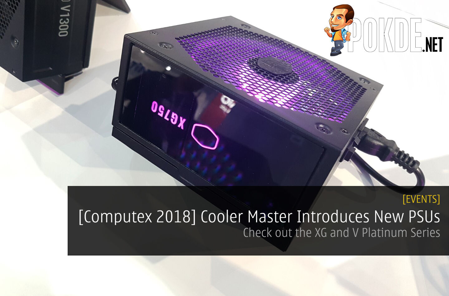 [Computex 2018] Cooler Master Introduces New PSUs - Check out the XG and V Platinum Series 28
