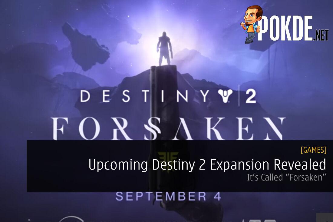 """Upcoming Destiny 2 Expansion """"Forsaken"""" Revealed"""