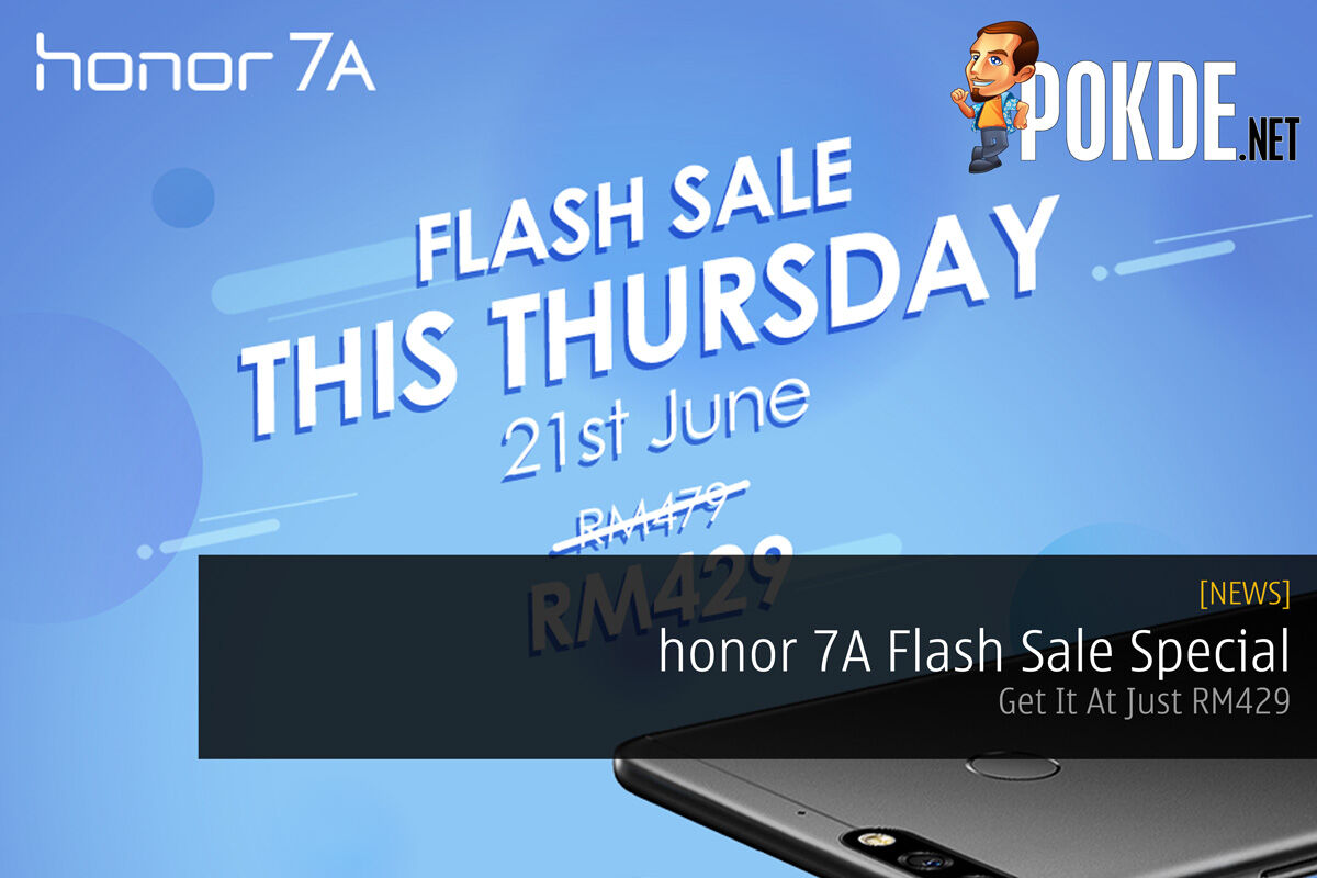 honor 7A Flash Sale Special — Get It At Just RM429 30