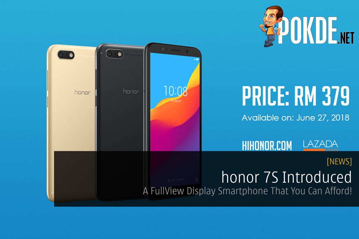 honor 7S Introduced — A FullView Display Smartphone That You Can Afford! 29