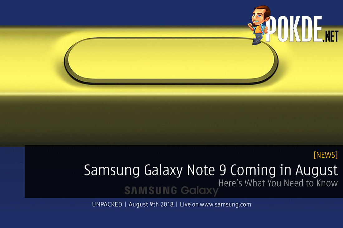 Samsung Galaxy Note 9 Coming in August - Here's What You Need to Know 27