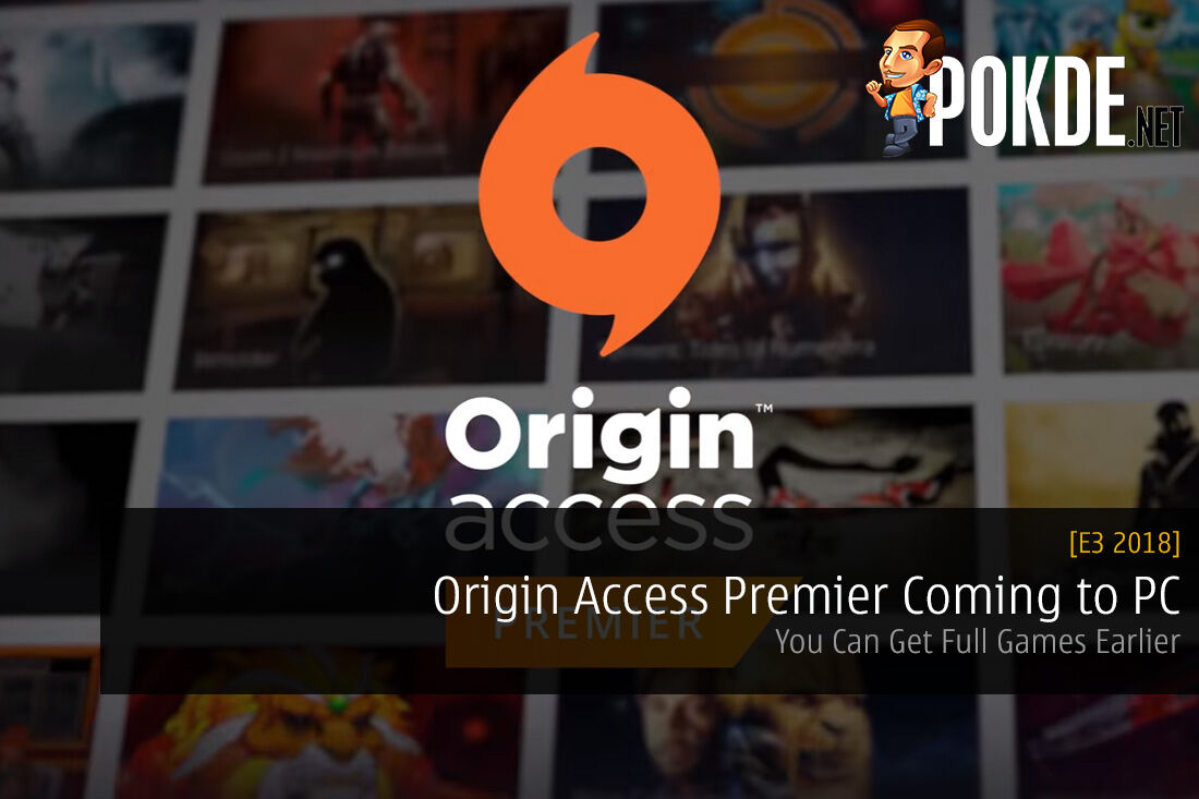 [E3 2018] Origin Access Premier Coming to PC - You Can Get Full Games Earlier 21