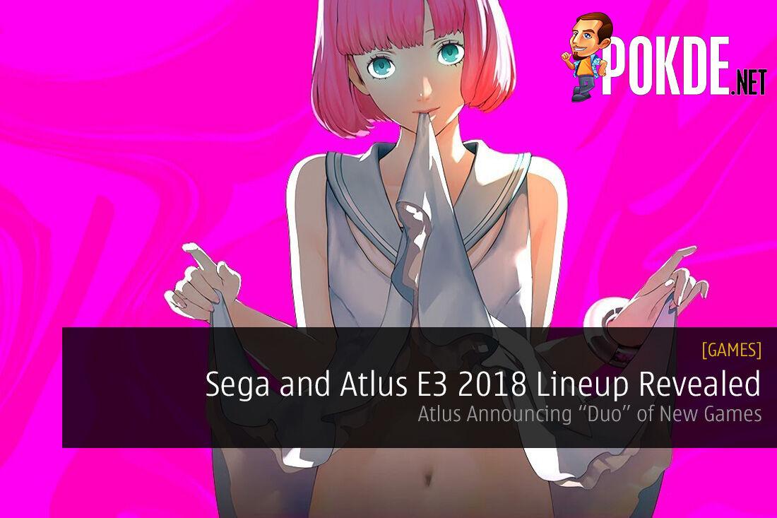 Sega and Atlus E3 2018 Lineup Revealed
