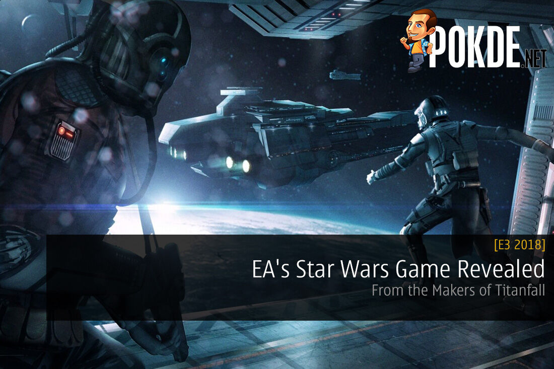 [E3 2018] EA's Star Wars Game Revealed - From the Makers of Titanfall