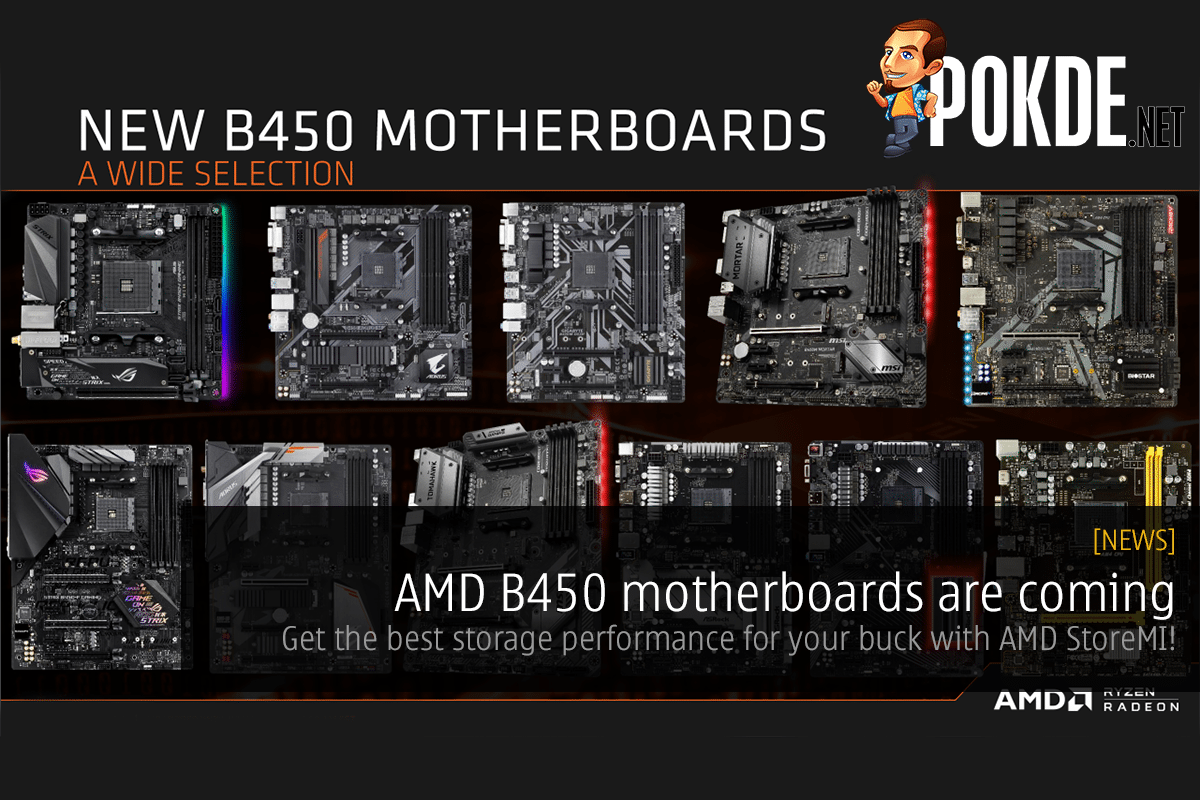 AMD B450 motherboards are coming — get the best storage performance for your buck with AMD StoreMI! 39