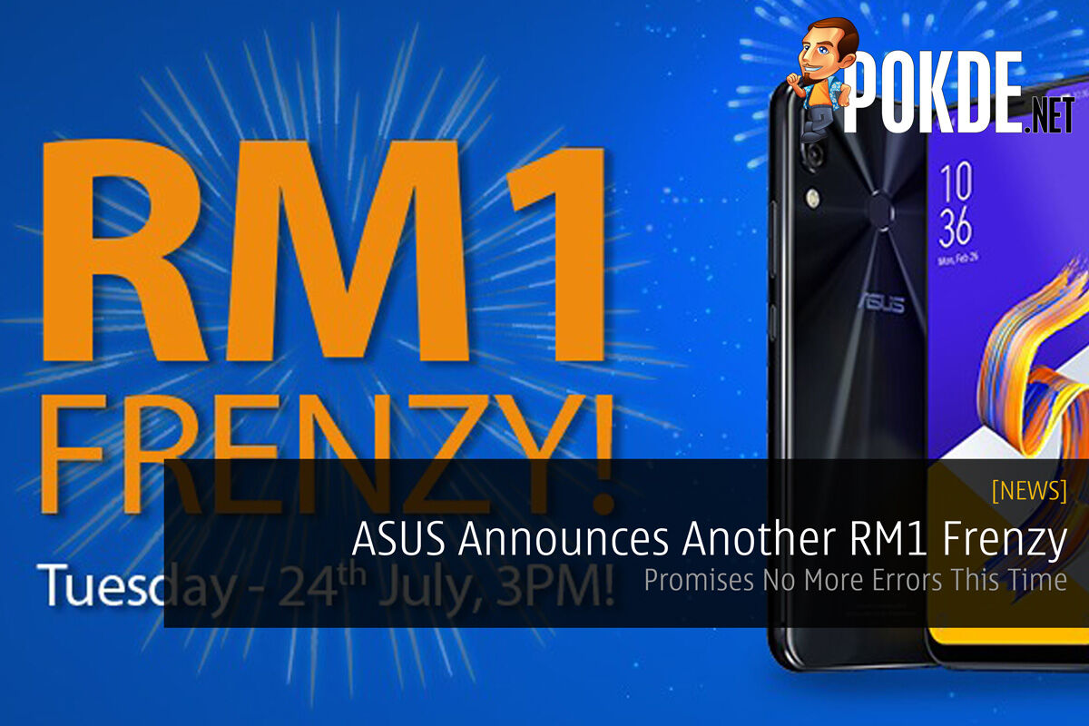 ASUS Announces Another RM1 Frenzy - Promises No More Errors This Time 29