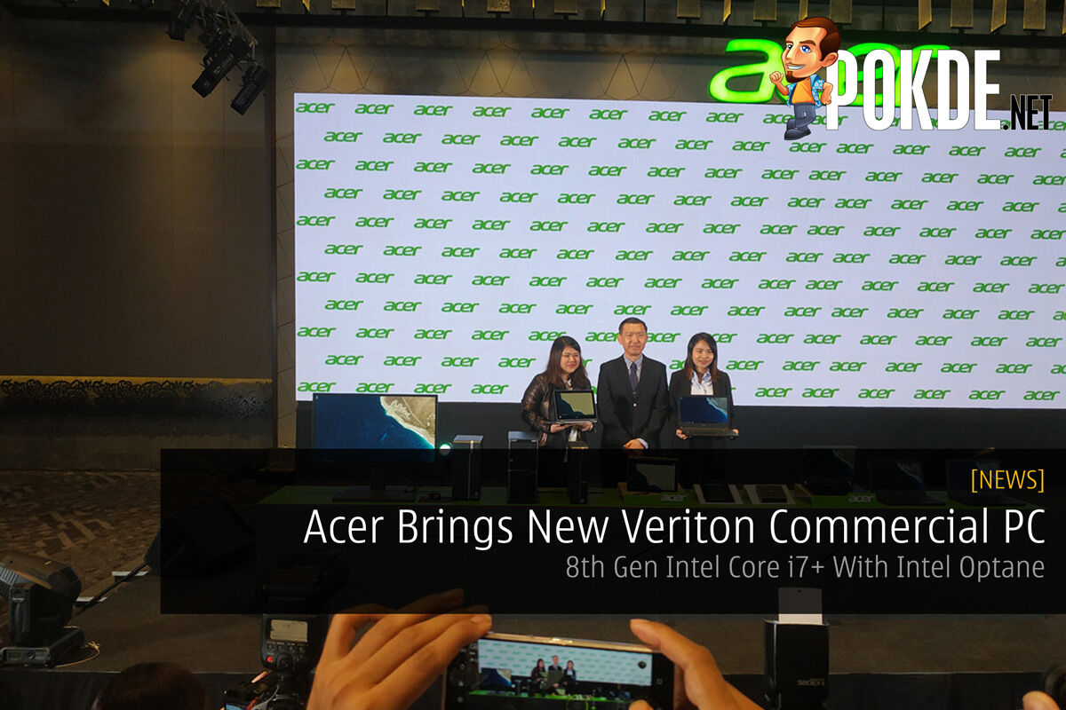 Acer Brings New Veriton Commercial PC — 8th Gen Intel Core i7+ With Intel Optane 22
