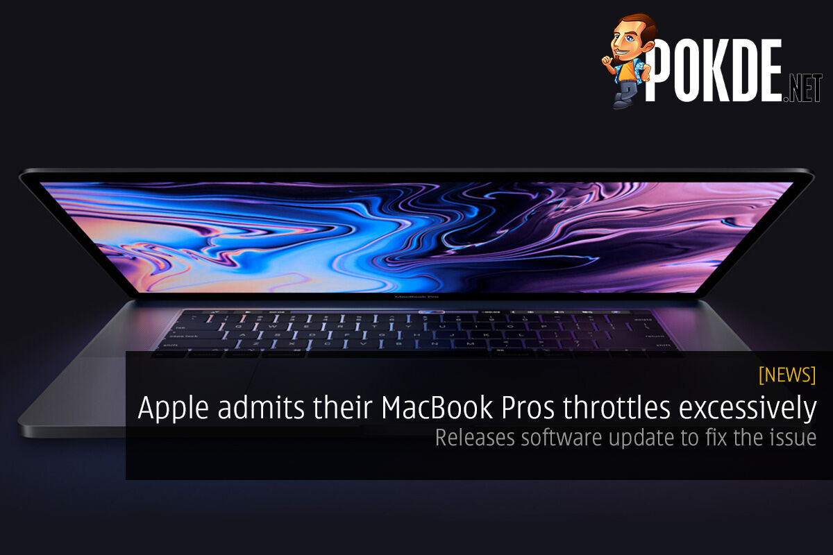 Apple admits their MacBook Pros throttles excessively — releases software update to fix the issue 20