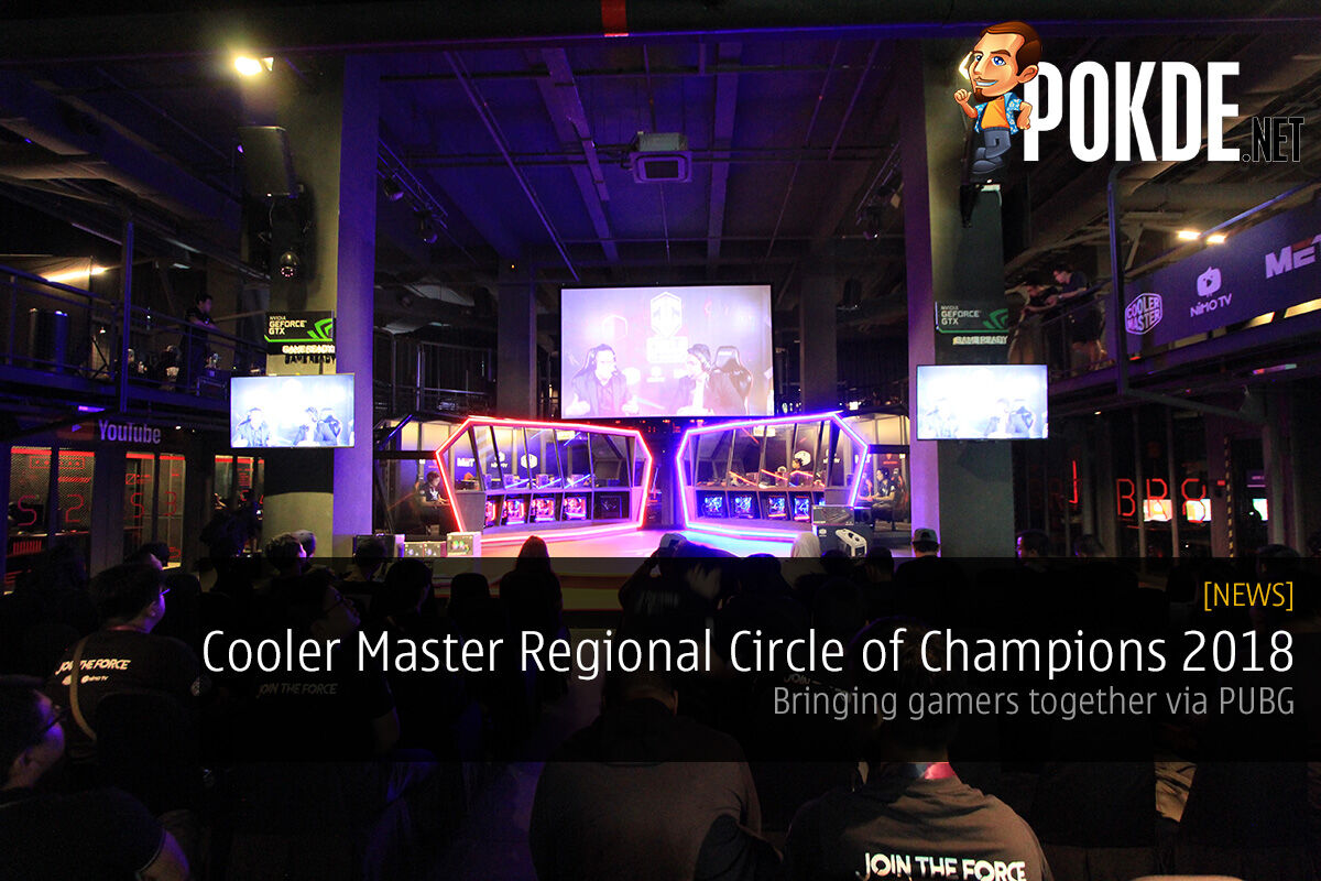 Cooler Master Regional Circle of Champions 2018 — bringing gamers together via PUBG 21